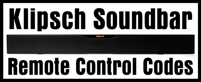 Klipsch Soundbar Remote Control Codes