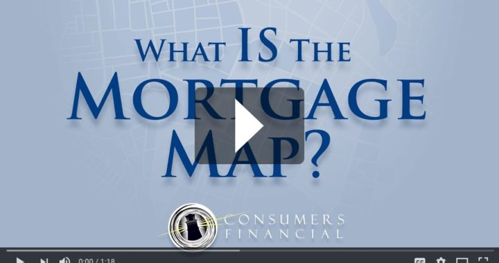 Consumers Financial Company - What is the Mortgage Map?