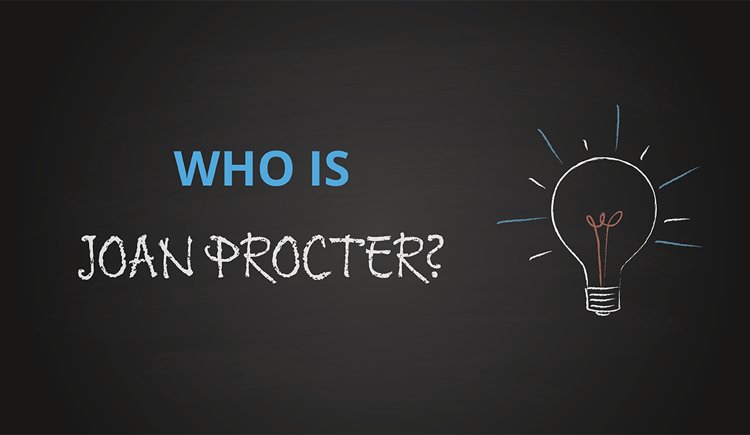 Who is Joan Procter?