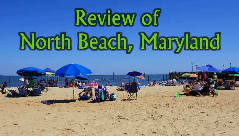 Review of North Beach Maryland