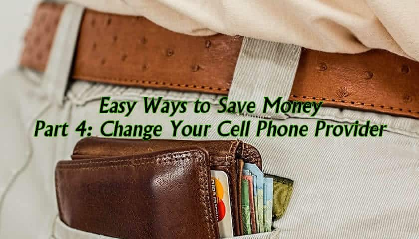 Save Money Change Mobile Phone Providers