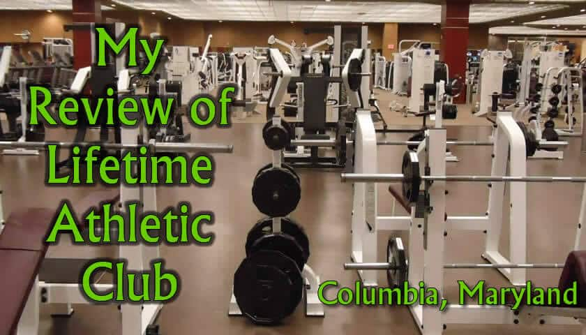 Lifetime Fitness Review Columbia MD