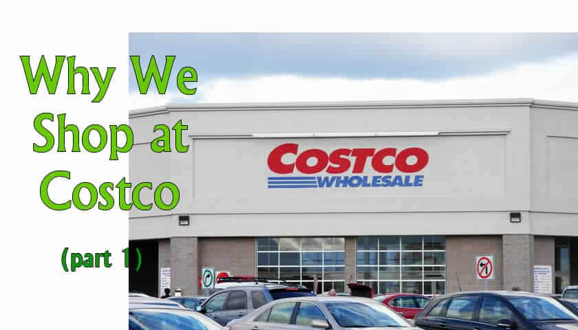 Costco Review - Why We Shop at Costco
