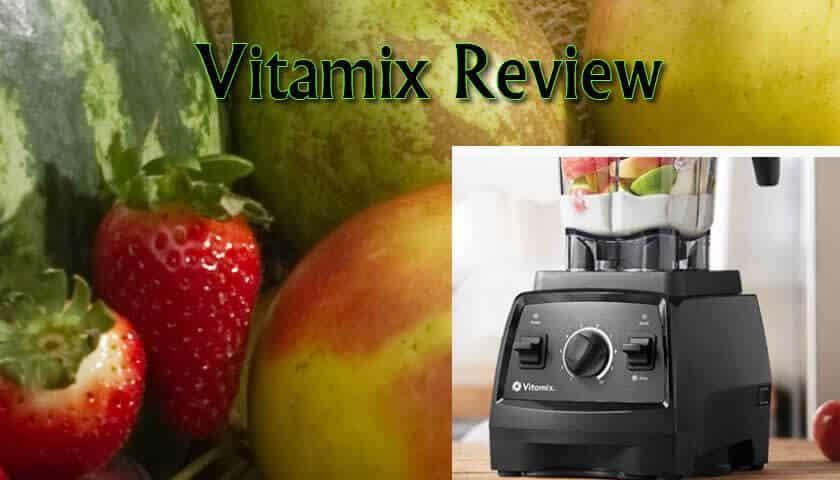 Vitamix 5200 Review