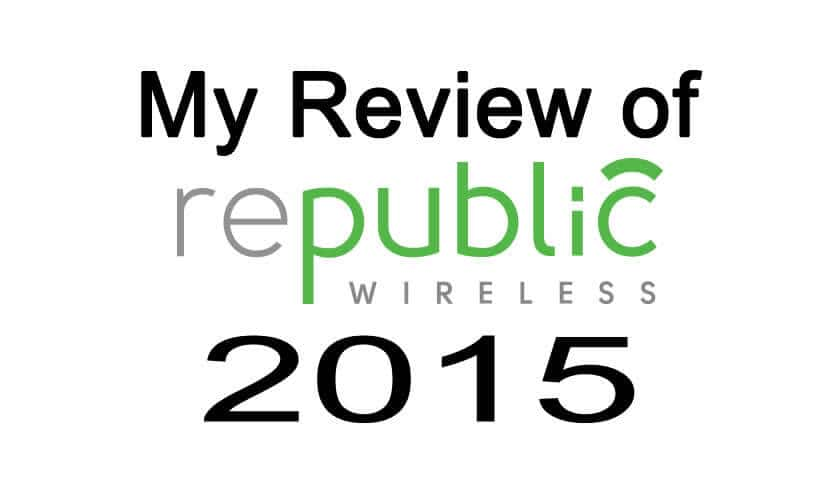 Republic Wireless Review 2015
