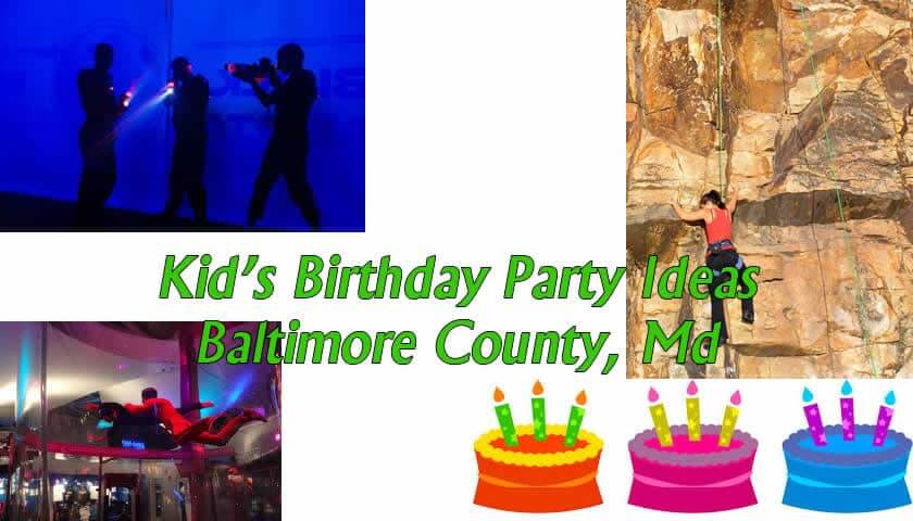 Kid's Birthday's in Baltimore County MD - Place ideas.