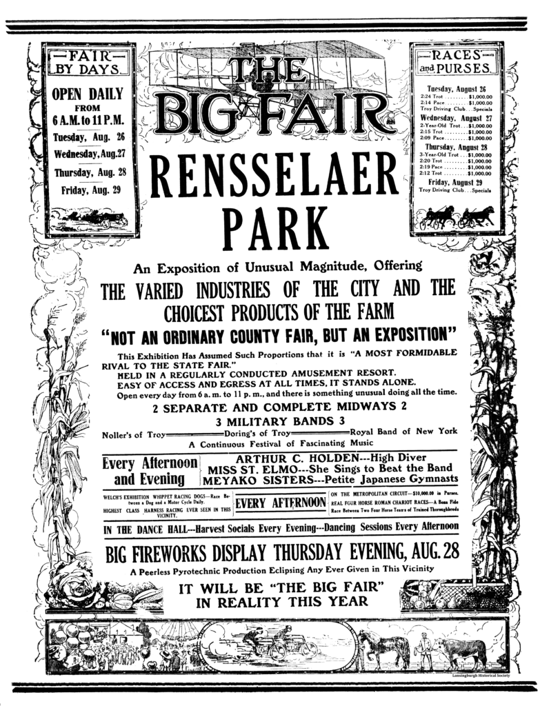 The Big Fair Rensselaer Park An Exposition of Unusual Magnitude, Offering The Varied Industries of the City and the Choicest Products of the Farm