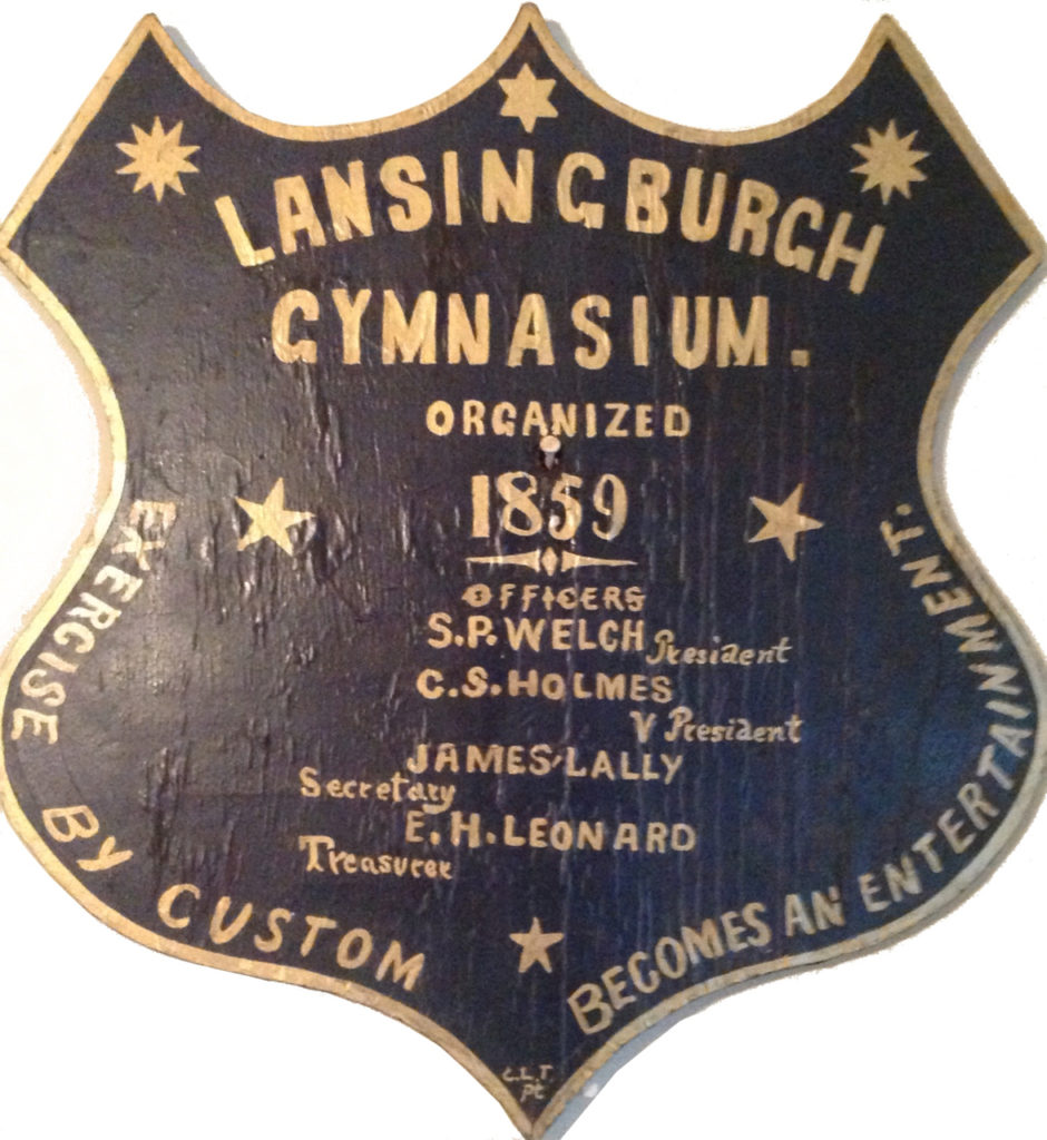 Lansingburgh Gymnasium organized 1859 Officers S. P. Welch President C. S. Holmes V President James Lally Secretary E. H. Leonard Treasurer Exercise by custom becomes an entertainment. C. L. T. PC
