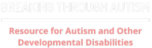 Breaking through autism logo white