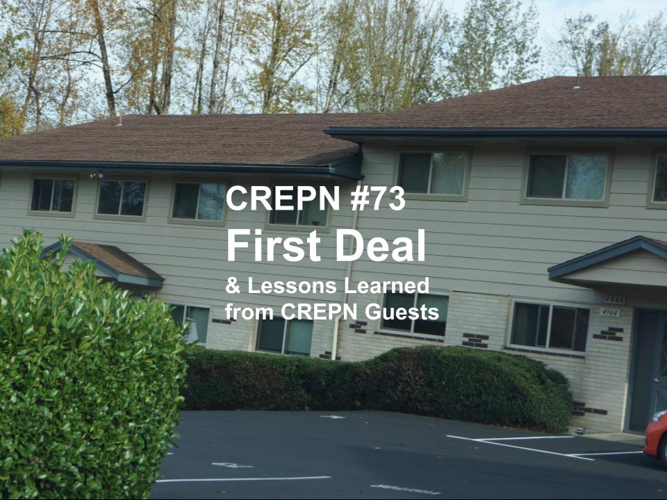 CREPN #73 - First Deal