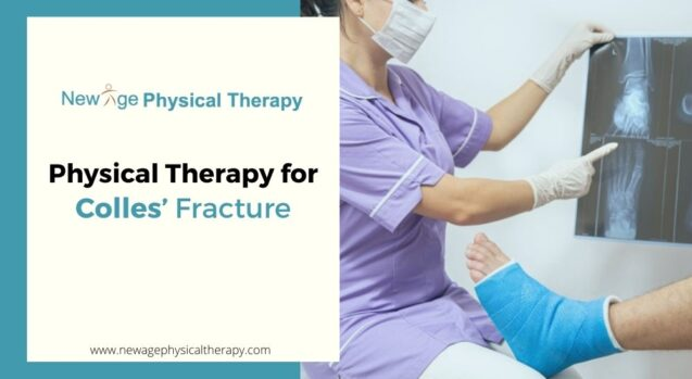 "Physical Therapy for ""Colles' Fracture"""