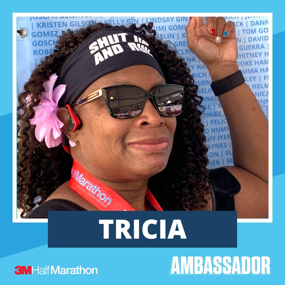 Tricia - 2021 3M Half Marathon Running Ambassador