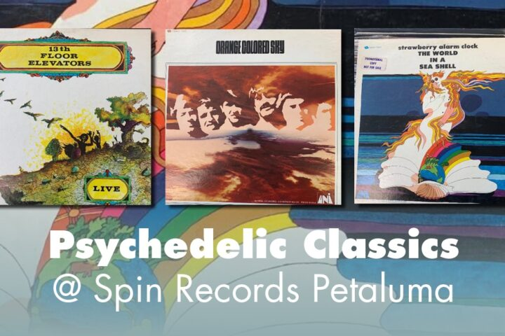 pschedelic rock at spin records petaluma