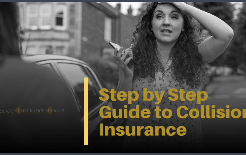 Your Step-By-Step Guide to Collision Insurance