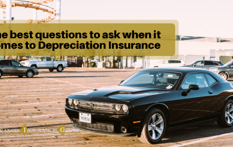 Depreciation Insurance: The Best Questions to Ask