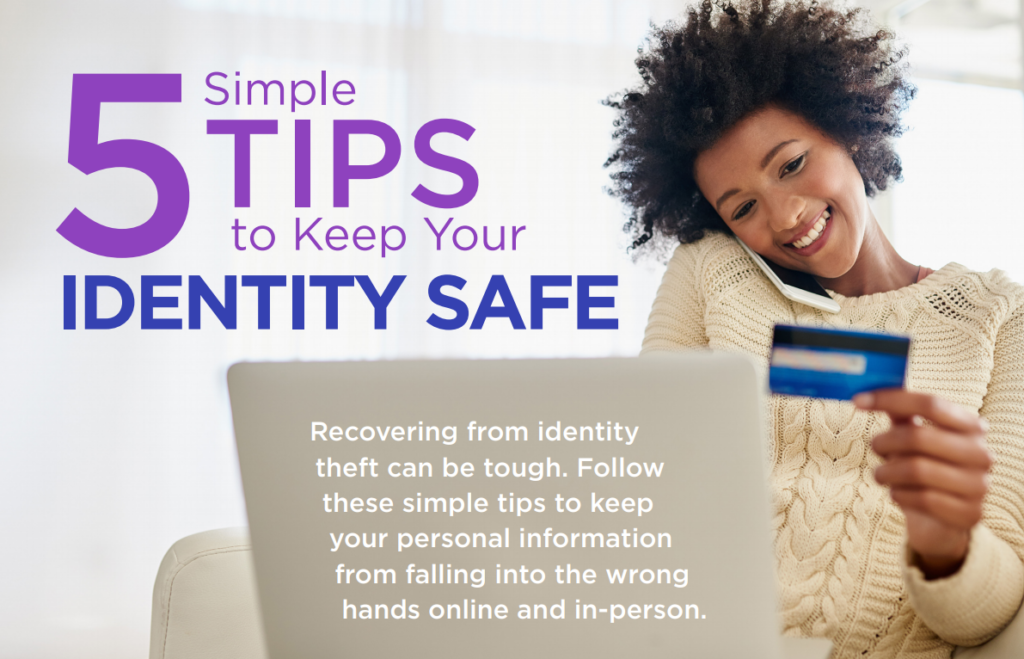 5 Tips to Keep Your Identity Safe