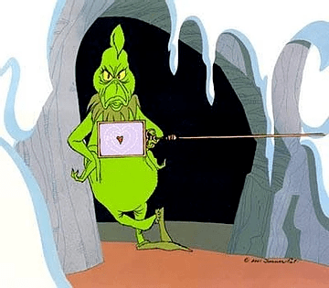 It's Just A Matter Of Time Before The Grinch Comes A Calling
