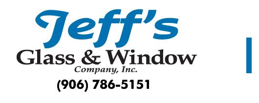 Jeff's Glass Window Gladstone Michigan Commerical, Residential , Custom Fabrications