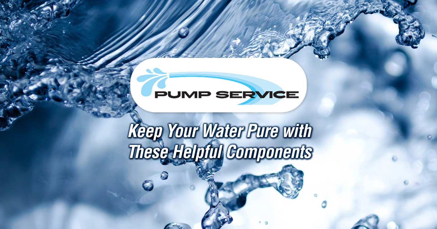 Keep Your Water Pure with These Helpful Components