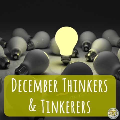 December Thinkers and Tinkerers