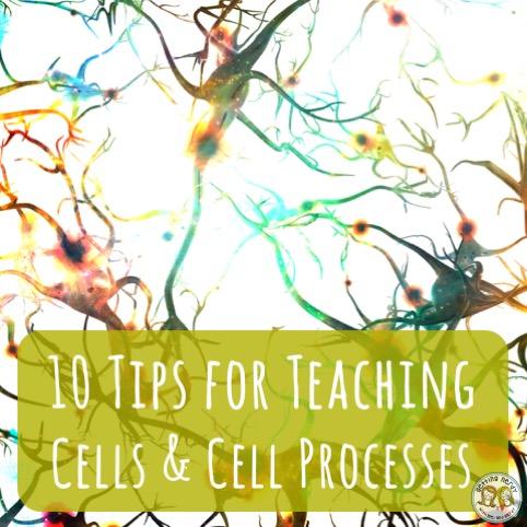 10 Tips for Teaching Cells