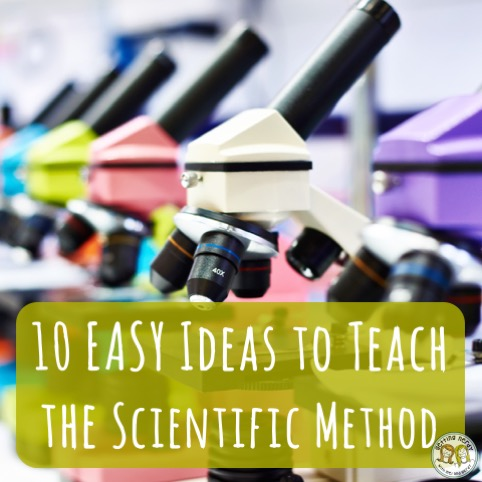 10 Ways to Teach the Scientific Method
