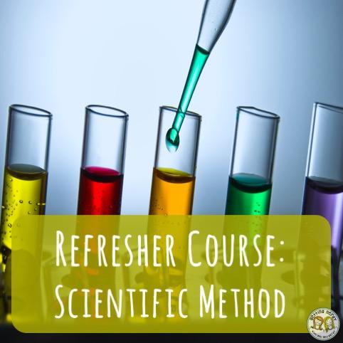 Teacher Tools: Refresher Course in the Scientific Method