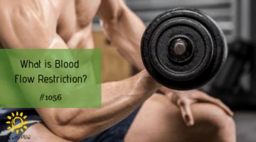 Blood Flow Restriction