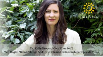 Kelly Brogan on One Life Radio