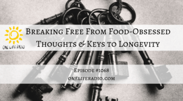 Food-Obsessed Thoughts and Keys to Longevity