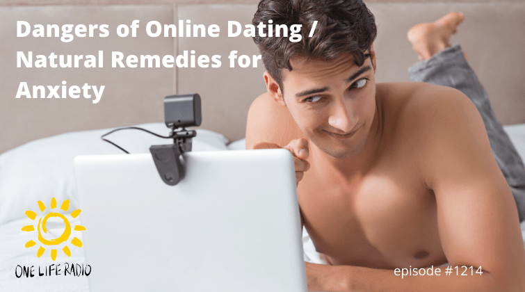 Online Dating on One Life Radio
