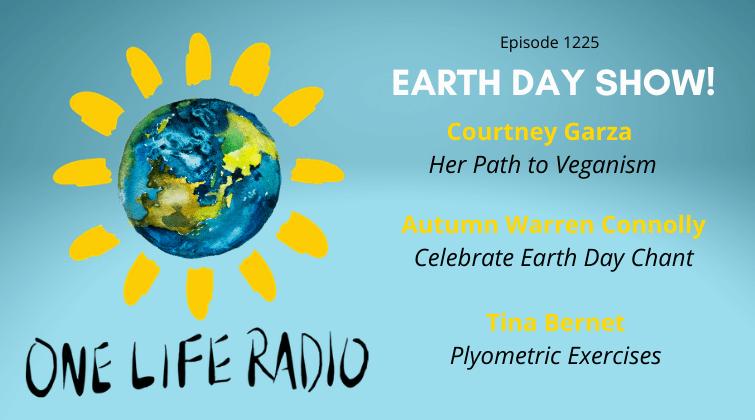 Earth Day One Life Radio