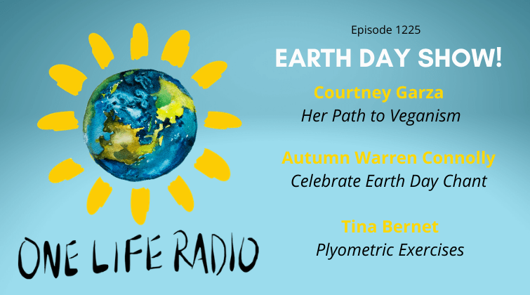 Earth Day One Life Radio