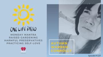 Autumn Connolly on One Life Radio