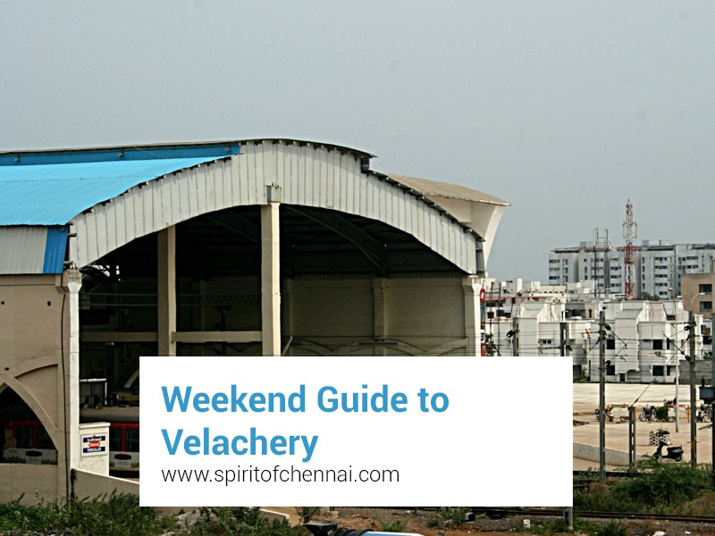 Places to see in Velachery