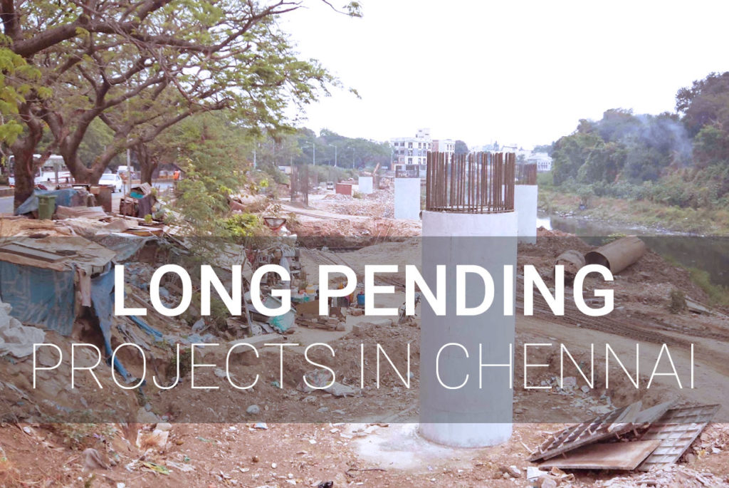 PendiChennai Infrastructure Projects Delay - Completing in 2020