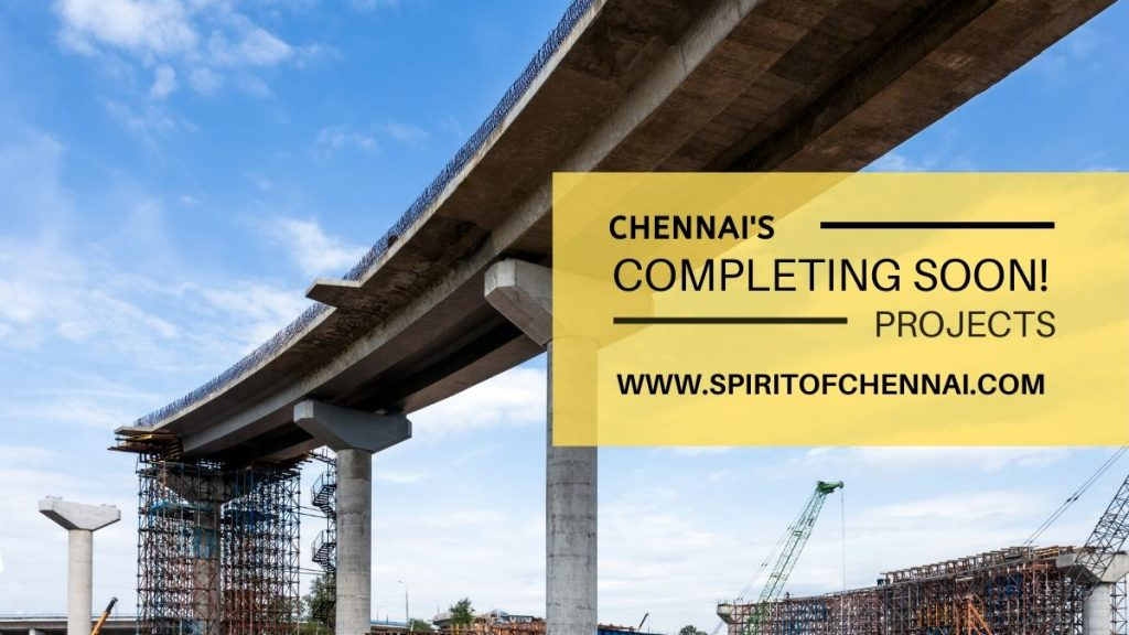 Chennai Infrastructure Projects Delay - Completing in 2020