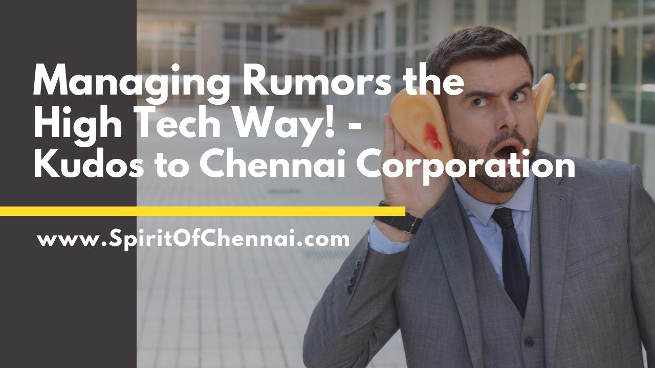 Corona Virus Rumors in Chennai Corporation