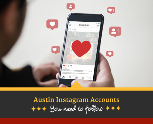 """Person looks at their phone surrounded by Instagram """"Like"""" and """"Follow"""" emojis. Text on design reads Austin Instagram Accounts You Need to Follow. Learn more at https://captextri.com/austin-instagram-accounts/"""