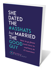 photo of the book, She Dated Asshats but Married the Good Guy