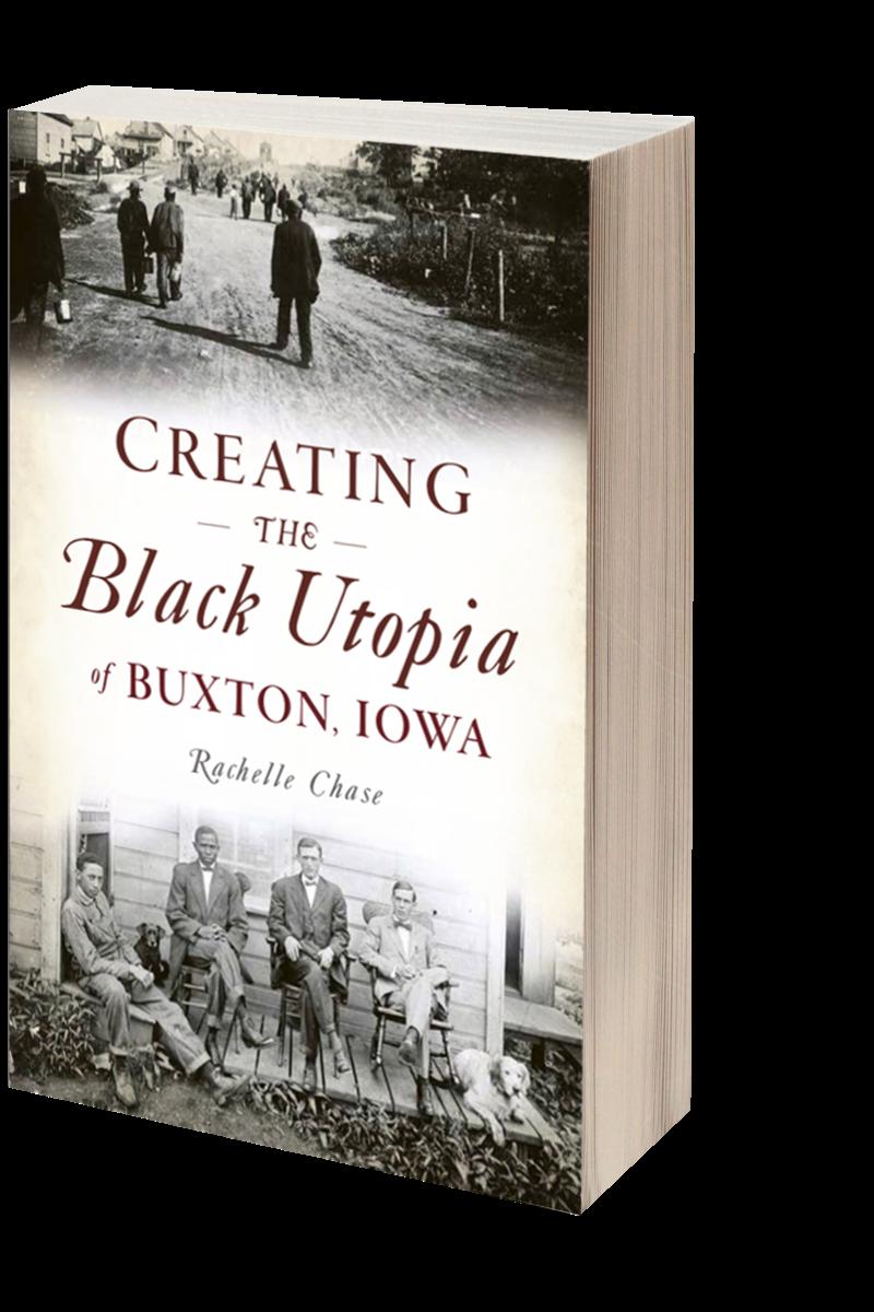 Creating the Black Utopia of Buxton, Iowa Cover