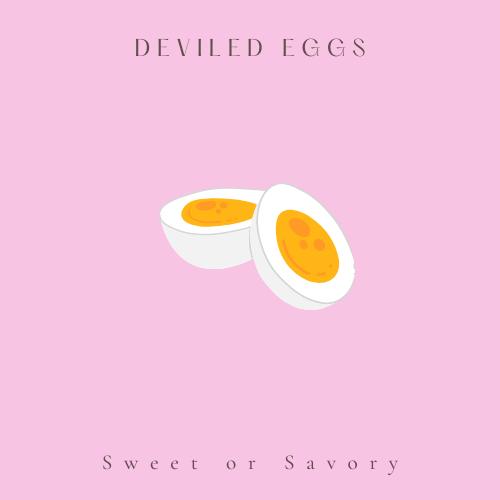 Sweet Deviled Eggs
