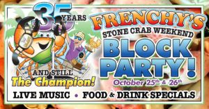 Frenchy's Stone Crab Weekend Block Party @ Frenchy's Rockaway Grill