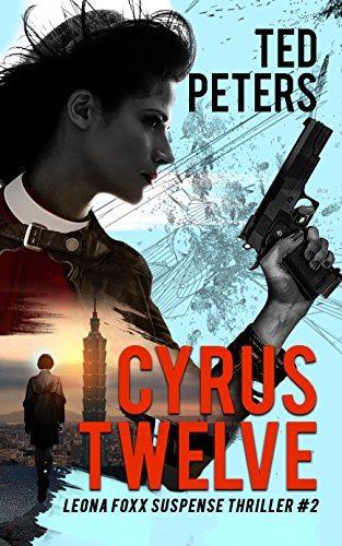 Cyrus Twelve: Leona Foxx Suspense Thriller #2