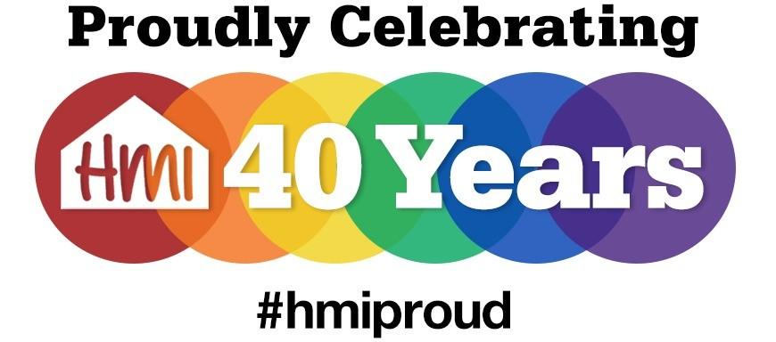 Proudly Celebrating 40 Years HMI Proud