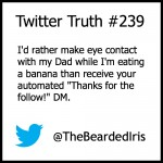 Twitter Truth about DMs by The Bearded Iris