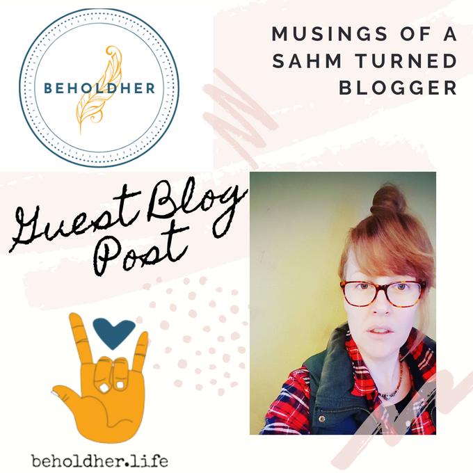 beholdher.life blog no 6 guest blog with sarahclarke.biz sahm turned blogger new post