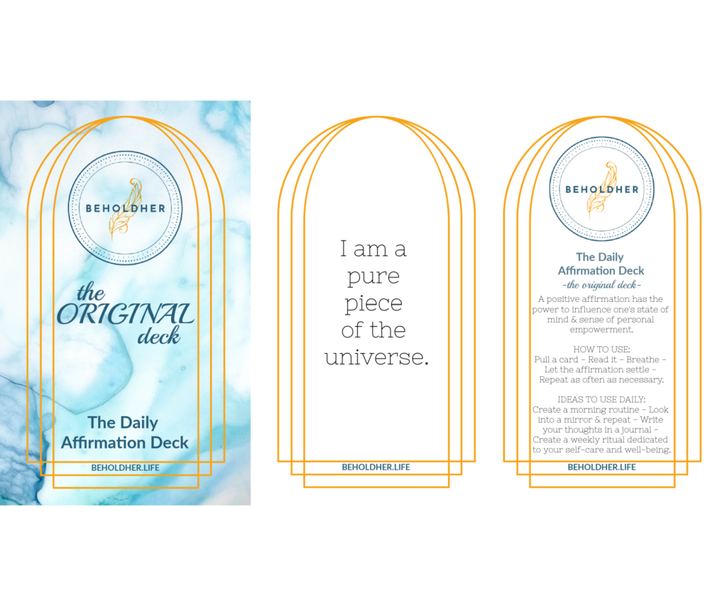 The Daily Affirmation Deck - the Original Deck  I am a pure piece of the universe  How to Use This Deck  beholdher.life