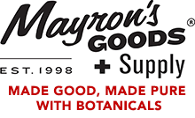 Mayron's Goods - Made Good, Made Pure with Botanicals