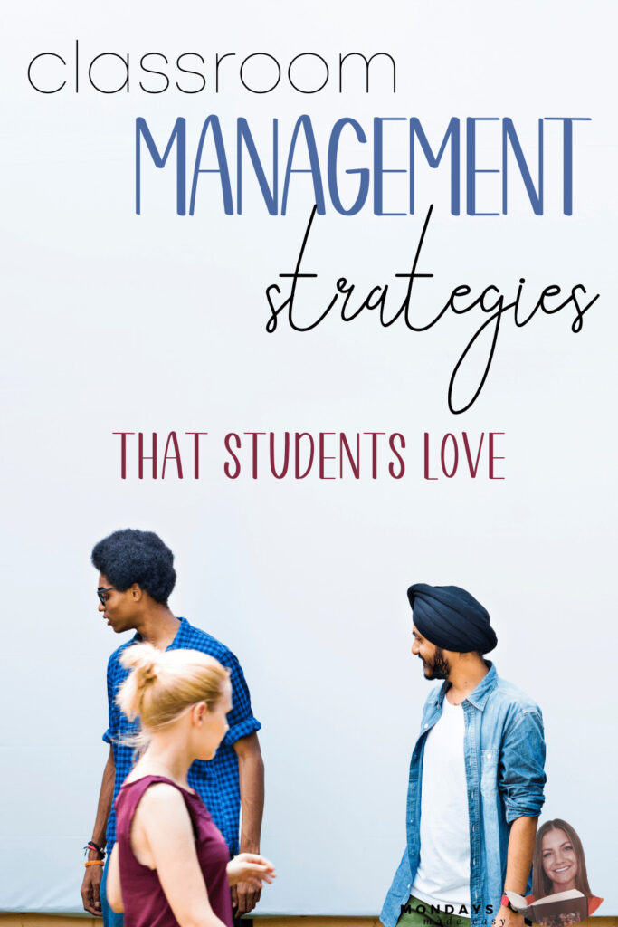 Classroom Management Strategies That Students Love